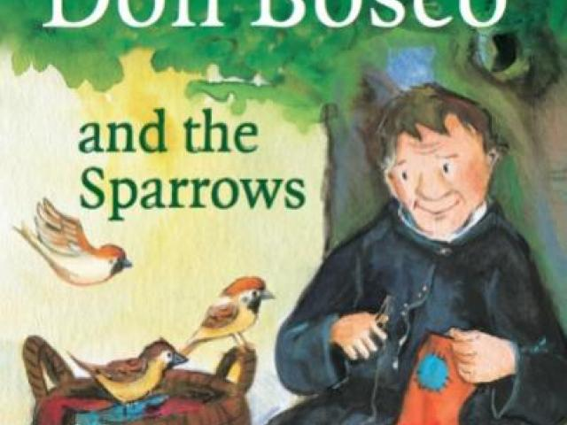 Don Bosco and the Sparrows